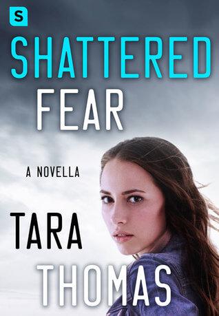 Review: Shattered Fear – Tara Thomas