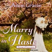 Audio Review ~ Marry in Haste ~ Anne Gracie