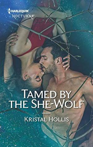 New Release Review ~ Tamed by the She-Wolf ~ Kristal Hollis