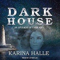 Audio Review ~ Darkhouse ~ Karina Halle
