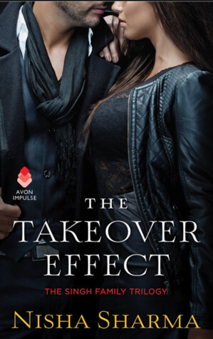 #ARC #Review: The Takeover Effect – Nisha Sharma