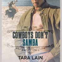 Blogger Wife Chat Review: Cowboys Don't Samba – Tara Lain (@TaraLain @VivianaIzzo)