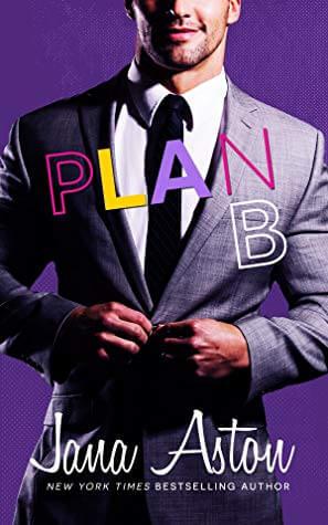 New Release Review ~ Plan B ~ Jana Aston