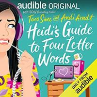 Audio Review ~ Heidi's Guide to Four Letter Words ~ Tara Sivec & Andi Arndt