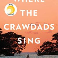 Review ~ Where the Crawdads Sing ~ Delia Owens #UnearthingaBookishBounty