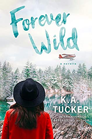 Review: Forever Wild – K.A. Tucker