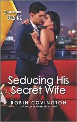 Review ~ Seducing His Secret Wife ~ Robin Covington