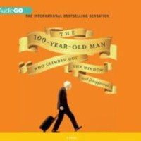 Review ~ The 100-Year-Old Man Who Climbed Out the Window and Disappeared ~ Jonas Jonasson