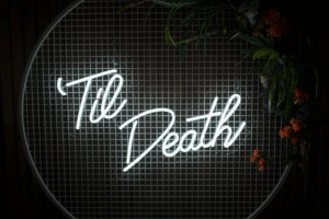 Smithy's Events - Neon Til Death Sign