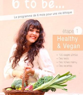couverture livret 6 to be vegan