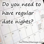 Do you need to have regular date nights