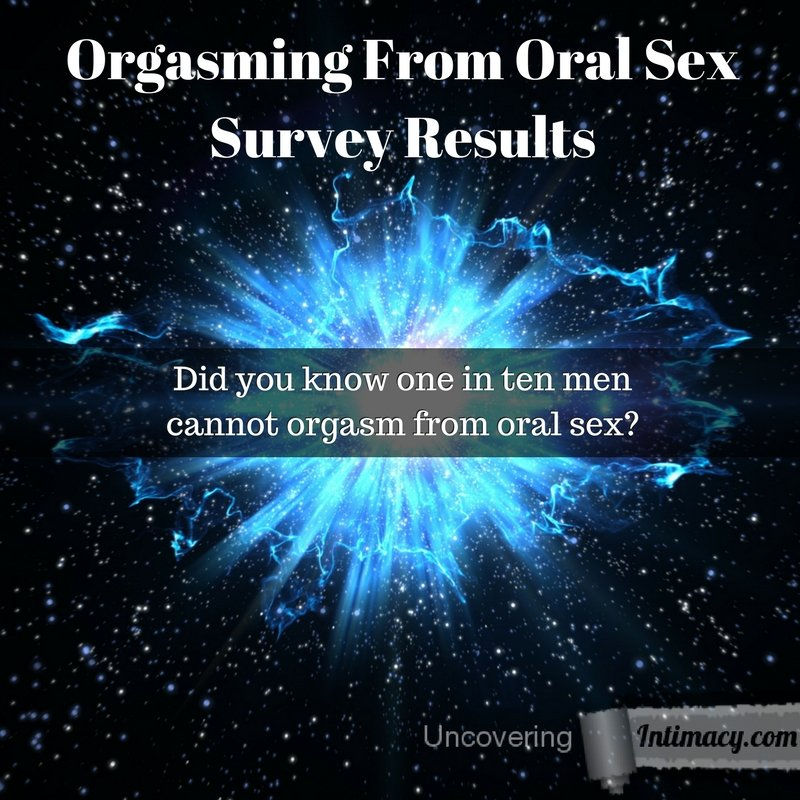 Orgasming From Oral Sex Survey Results