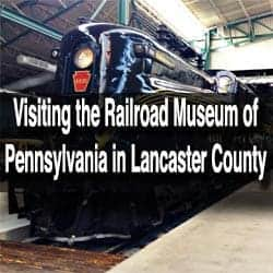Railroad Museum of Pennsylvania in Lancaster County
