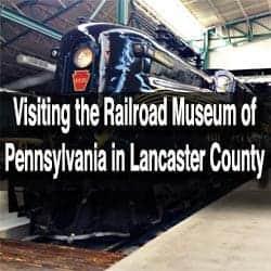 Railroad Museum of Pennsylvania in Lancaster County