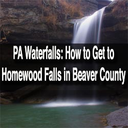 Visiting Homewood Falls in Beaver County PA