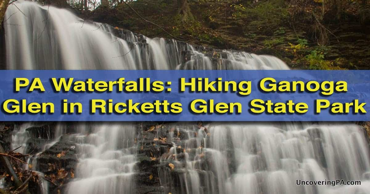 Hiking in Ricketts Glen State Park - Ganoga Glen
