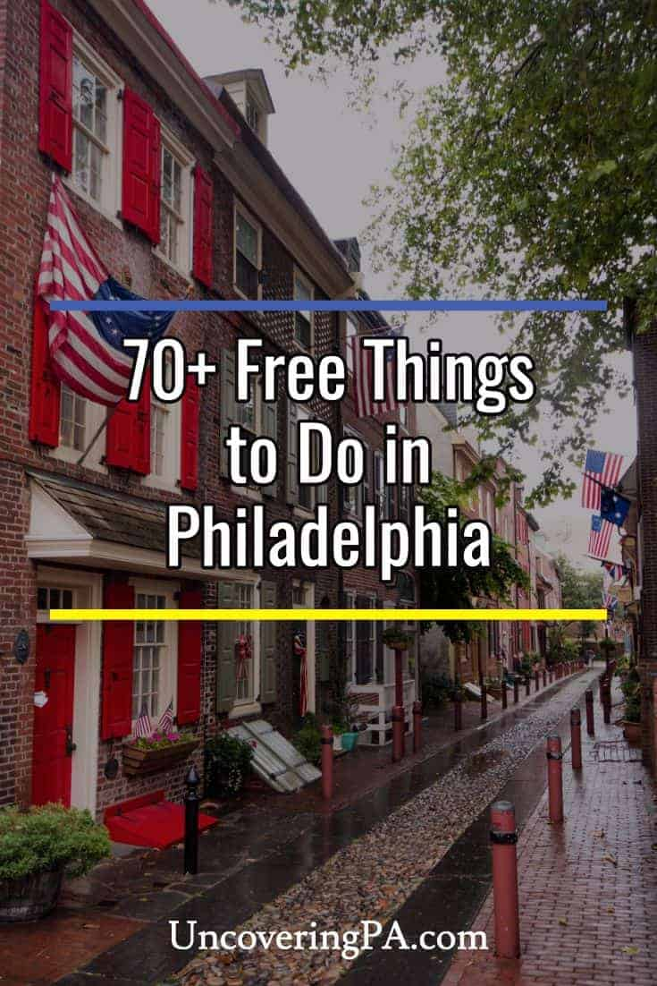 70 free things to do in philadelphia uncoveringpa