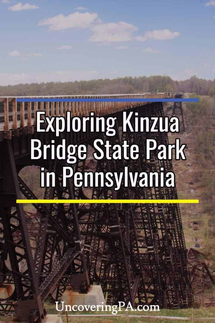 What to See and Do at Kinzua Bridge State Park - UncoveringPA