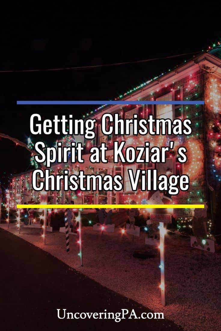 getting in the holiday spirit at koziars christmas village in pennsylvania