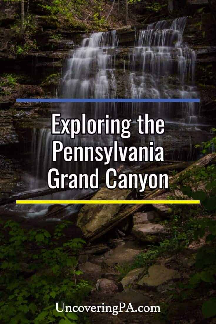 Hiking the Pennsylvania Grand Canyon's parks, trails, and waterfalls #GrandCanyon