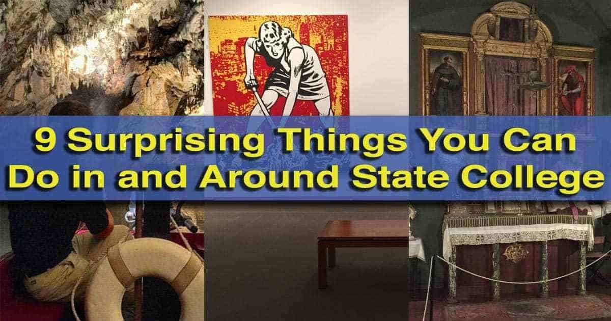 Surprising Things to do in State College PA
