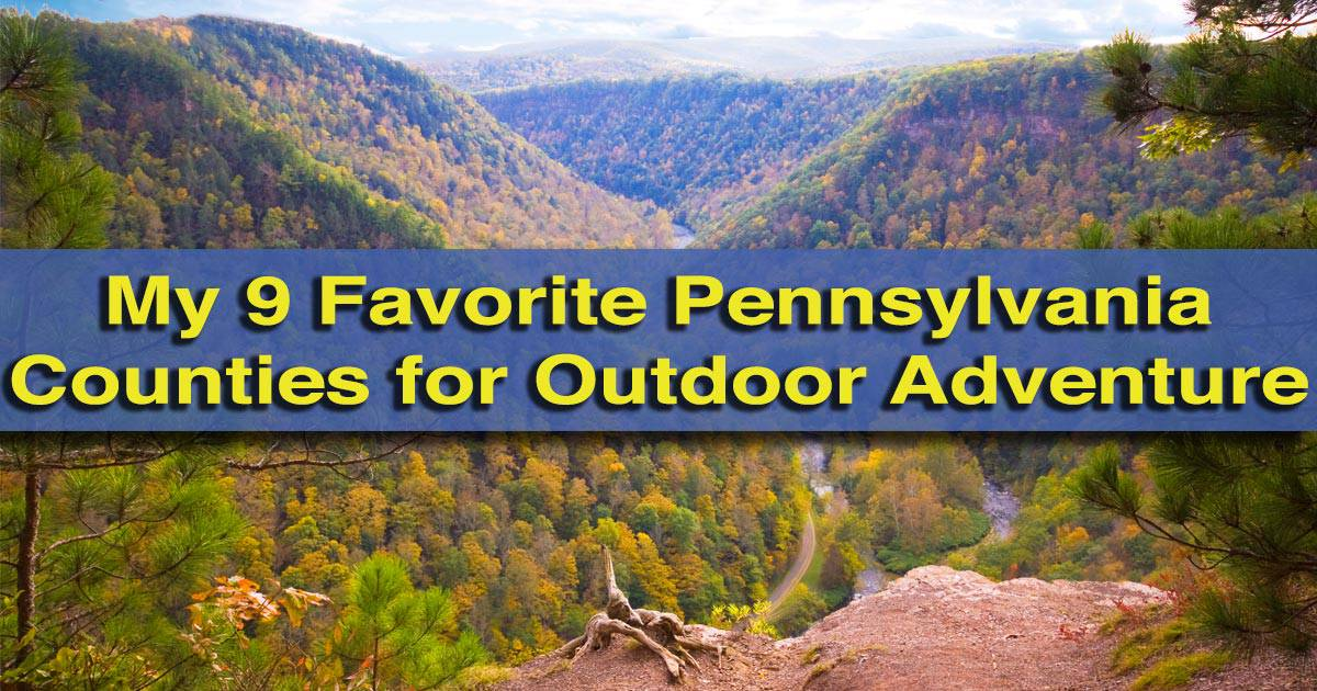 Top Counties for Outdoor Adventure in Pennsylvania