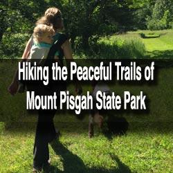 Hiking Mount Pisgah State Park