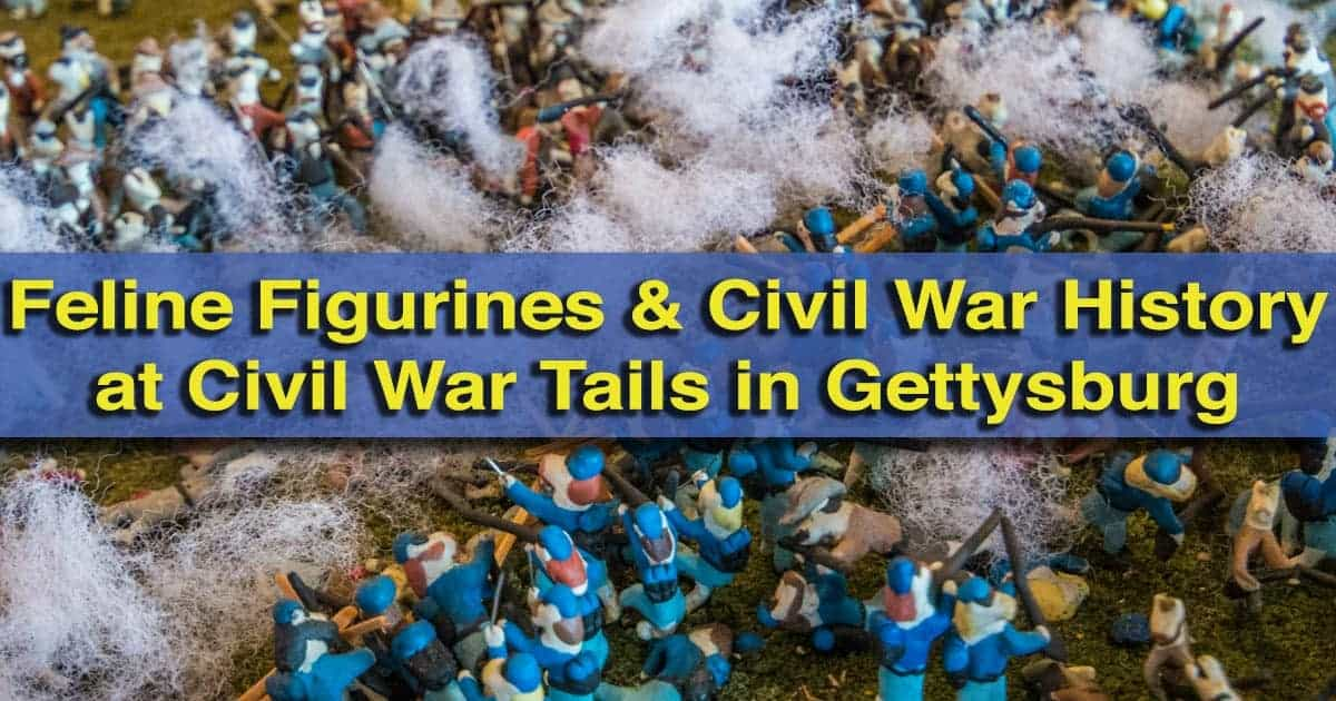 Visiting Civil War Tails in Gettysburg, Pennsylvania