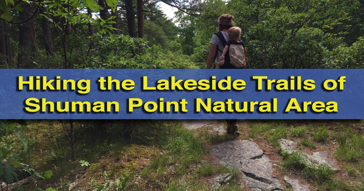 Hiking Shuman Point Natural Area in Wayne County, Pennsylvania
