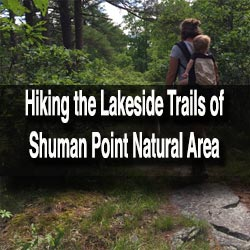 Hiking Shuman Point Natural Area