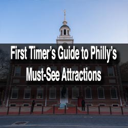 First timers guide to Philadelphia