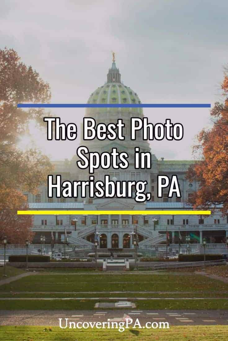 The most epic places to take photos in Harrisburg, Pennsylvania #Photography