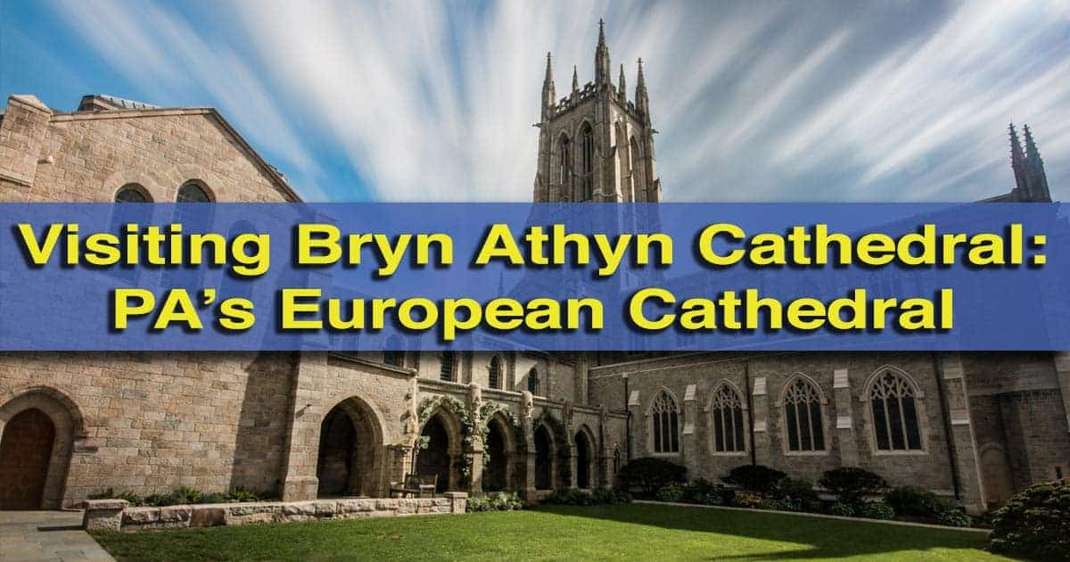 Visiting Bryn Athyn Cathedral near Philadelphia, Pennsylvania
