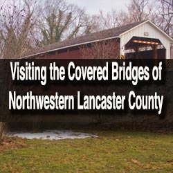 Northwest Lancaster County Covered Bridges