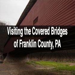 Franklin County PA Covered Bridges