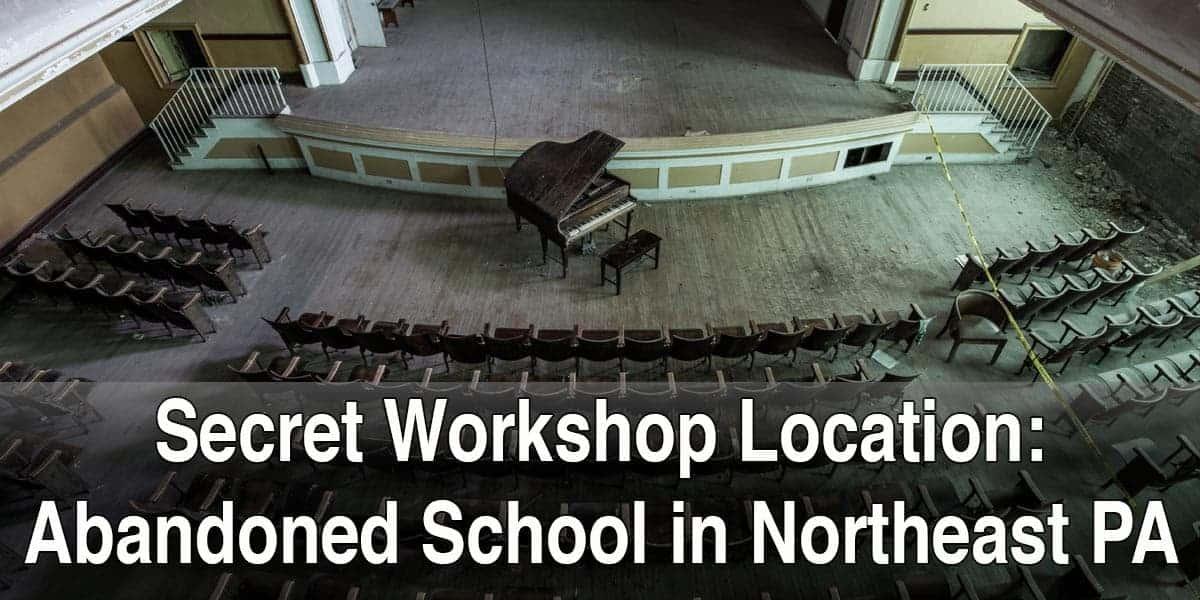 Photography Workshop - Abandoned School in Northeastern Pennsylvania