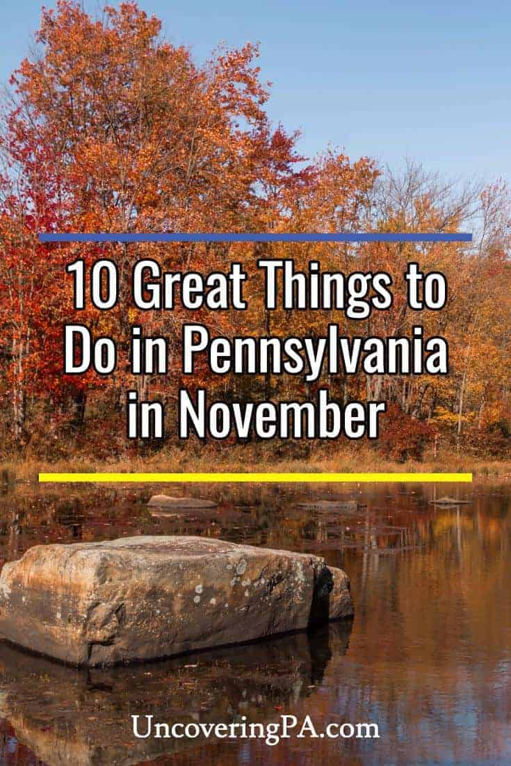 Great things to do in Pennsylvania in November