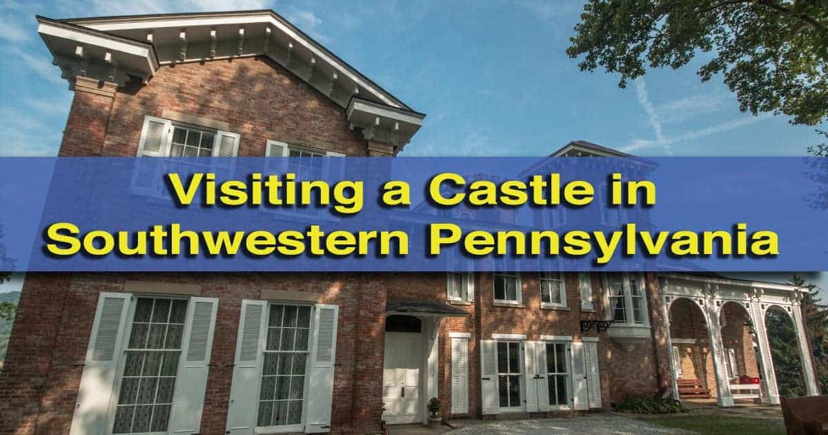 Touring Nemacolin Castle in Brownsville, Pennsylvania