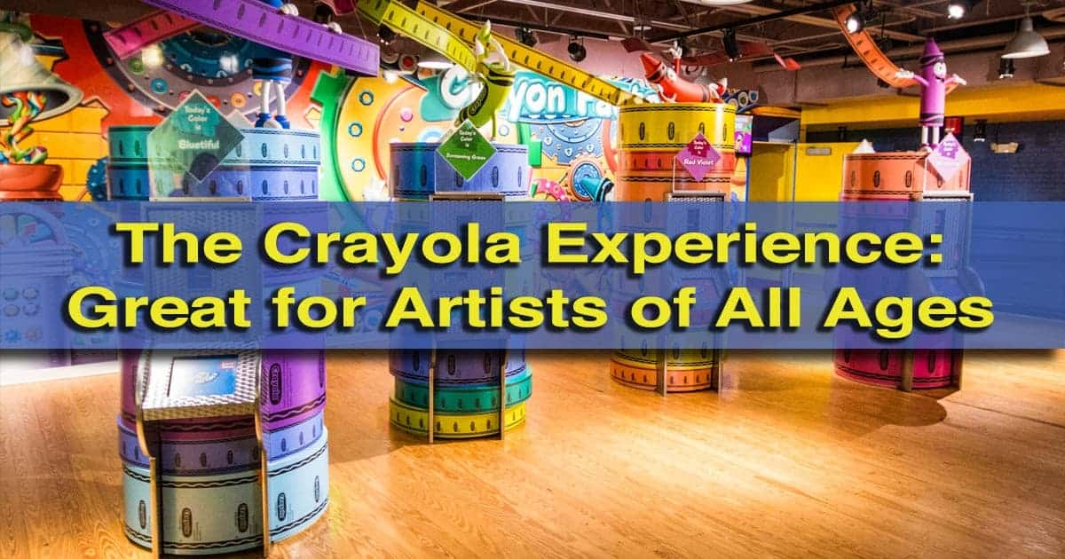 Review of the Crayola Experience in Easton, Pennsylvania