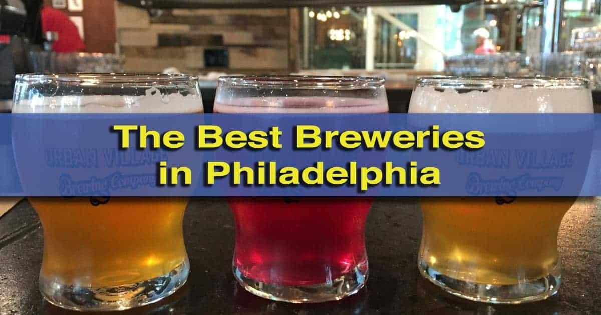The Best Philadelphia Breweries