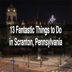 Things to do in Scranton, Pennsylvania
