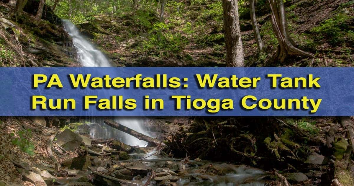 Water Tank Run Falls in Tioga County, Pennsylvania