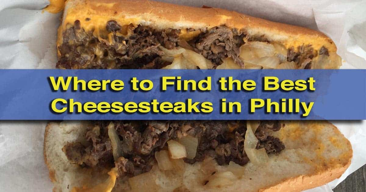 Where to find the best cheesesteaks in Philly