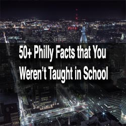 Facts about Philly