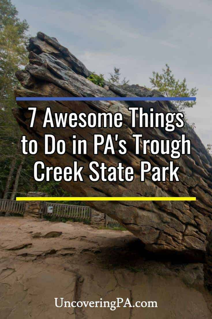 7 awesome things to do in Trough Creek State Park in Pennsylvania