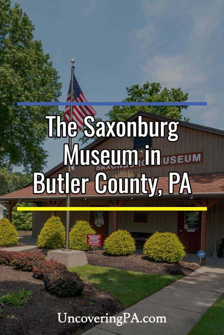 Visiting the Saxonburg Museum in Butler County, Pennsylvania