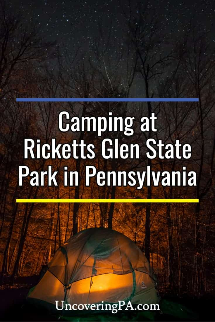 Camping at Ricketts Glen State Park in Pennsylvania