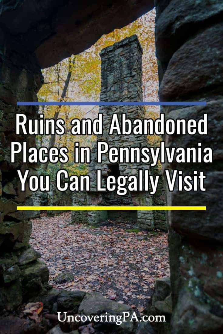 20+ ruins and abandoned places in Pennsylvania you can legally visit