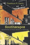Southscapes: Geographies of Race, Region, and Literature, by Thadious M. Davis