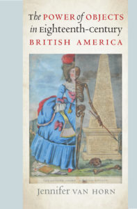 cover photo for thepower of objects in eight-teen century british america